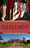Fulfillment (Regency Historical Menage)