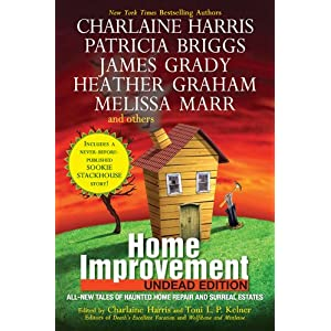 Home Improvement: Undead Edition by Charlaine Harris, et al.