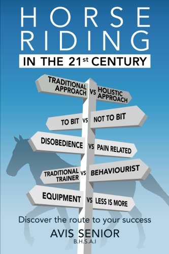 Horse Riding in the 21st Century: Discover the route to your success PDF