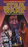 Hard Merchandise (Star Wars: The Bounty Hunter Wars, Book 3)