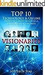 Visionaries: Top 10 Technology & Onli...