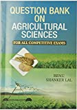Question Bank on Agricultural Sciences for all competitive exams
