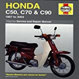 Honda C50, C70 and C90 Service and Repair Manual: 1967 to 2003 (Haynes Service and Repair Manuals)