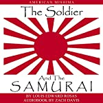 The Soldier and the Samurai | Louis Edward Rosas