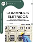 img - for Comandos El tricos. Componentes Discretos, Elementos de Manobra e Aplica  es (Em Portuguese do Brasil) book / textbook / text book