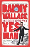 Danny Wallace Yes Man