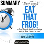 Brian Tracy's Eat That Frog! |  Ant Hive Media