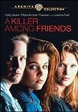 A Killer Among Friends (A.K.A. Friends for Life)