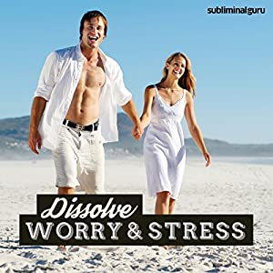 Dissolve Worry & Stress Speech