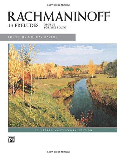 Rachmaninoff -- Preludes, Op. 32 (Alfred Masterwork Editions)