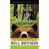 A Walk in the Woods: Rediscovering America Along the Appalachian Trailby Bill Bryson