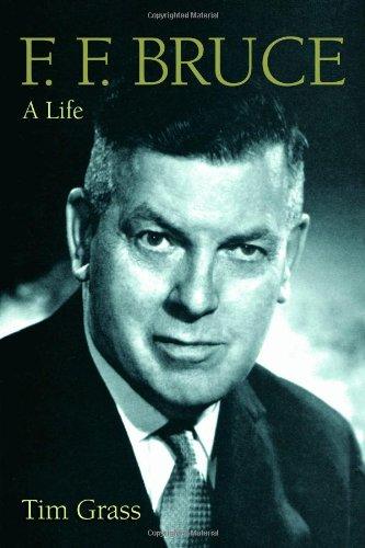 F. F. Bruce: A Life, Tim Grass