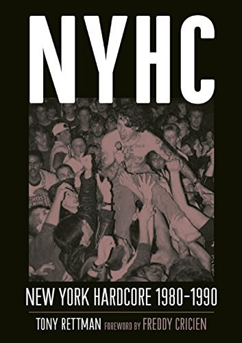 NYHC: New York Hardcore 1980a??1990 by Tony Rettman (2014-12-30)