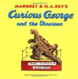 Curious George and the Dinosaur (0395519365) by Rey, Margret