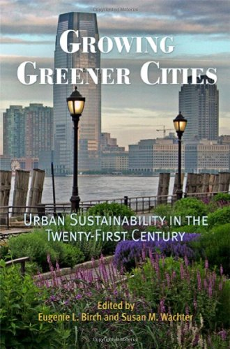 Growing Greener Cities: Urban Sustainability in the...
