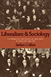 Liberalism and Sociology: L. T. Hobhouse and Political Argument in England 1880-1914 (Cambridge Paperback Library)
