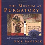 The Museum at Purgatory (Byzantium Book) (006095793X) by Bantock, Nick