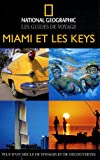 echange, troc Mark Miller, National geographic society - Miami et les Keys