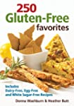250 Gluten-Free Favorites: Includes D...