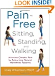Pain-Free Sitting, Standing, and Walk...