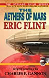 The Aethers of Mars: A Steampunk Book in the Stellar Guild Series