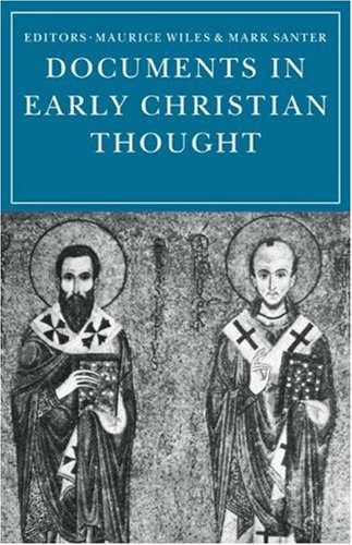 Documents in Early Christian Thought PDF