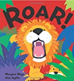 Roar! (Carolrhoda Picture Books) (0761394737) by Margaret Mayo