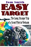 Easy Target: The Long Strange Trip of a Scout Pilot in Vietnam (English Edition)
