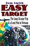 Easy Target: The Long Strange Trip of...