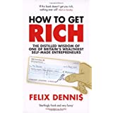 How to Get Richby Felix Dennis