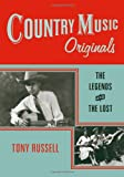 img - for Country Music Originals: The Legends and the Lost book / textbook / text book