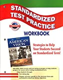 The American Vision, Standardized Test Practice, Student Edition (UNITED STATES HISTORY (HS))