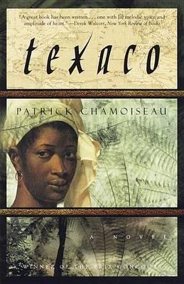 texaco-by-patrick-chamoiseau-published-may-1999