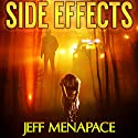 Side Effects: An FBI Psychological Thriller Audiobook by Jeff Menapace Narrated by Angel Clark