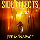 Side Effects: An FBI Psychological Thriller Hörbuch von Jeff Menapace Gesprochen von: Angel Clark