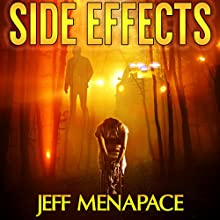 Side Effects: An FBI Psychological Thriller | Livre audio Auteur(s) : Jeff Menapace Narrateur(s) : Angel Clark