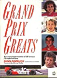 Grand Prix Greats: A Personal Appreciation of 25 Famous Formula 1 Drivers (1852600314) by Roebuck, Nigel
