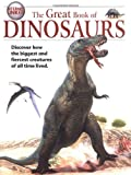 The Great Book of Dinosaurs (The Great Books Series)