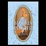 Tales of Beatrix Potter | Beatrix Potter