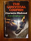 The Convivial Codfish (0002313944) by Macleod, Charlotte