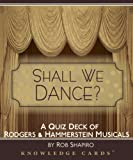 Shall We Dance? Rodgers & Hammerstein Musicals Knowledge Cards Quiz Deck