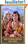 Das Verm�chtnis des Inka.