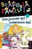 """Afficher """"Bravo la famille ! Une Journée qui commence mal"""""""