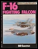 F-16 Fighting Falcon (Modern combat aircraft) (0711012210) by Gunston, Bill