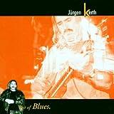 echange, troc Jurgen Kerth - Best of Blues