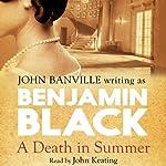 A Death in Summer | Benjamin Black
