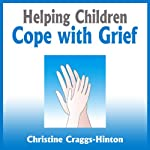 Helping Children Cope with Grief | Rosemary Wells