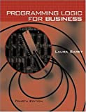 img - for Programming Logic for Business book / textbook / text book
