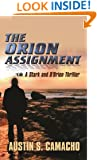 The Orion Assignment (Stark and O'Brien Thriller Series)