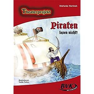 Theaterprojekt Piraten lesen nicht!
